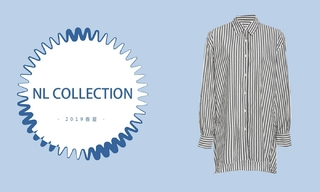 Nl Collection - 高品质生活(2019春夏)