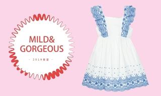 Wild & Gorgeous-浪漫满屋(2019春夏)
