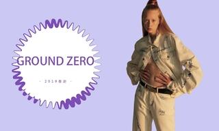 Ground Zero - 街头酷女孩(2019春游)