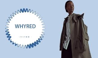 Whyred - 生活的艺术(2019春夏)