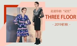"""Three Floor - 走進你的""""記憶""""(2019初秋)"""